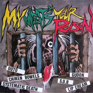 My Meat's Your Poison lp