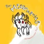 The Messthetics - Anthropocosmic Nest lp [Dischord]