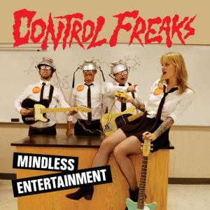 Control Freaks - Mindless Entertainment LP [Slovenly]