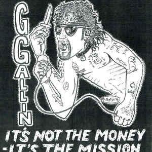 "GG Allin - It's Not The Money...7"" (TPOS Records)"