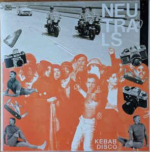 Neutrals - Kebab Disco lp [Emotional Response]