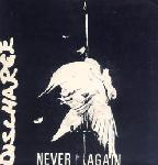 "Discharge - Never Again 7"" (Havoc Records)"