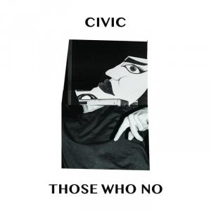 "CIVIC - Those Who No 7"" (Anti Fade, Australia)"