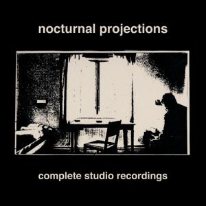 Nocturnal Projections - Complete Studio Recordings lp (Dais)