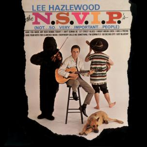 Lee Hazlewood- The N.S.V.I.P.'s lp (1972)