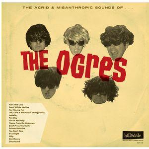 Ogres - The Acrid & Misanthropic Sounds of lp (Hillsdale)