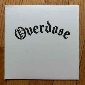 "Overdose - s/t 7"" [Splattered Records]"