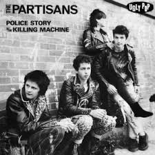 "Partisans - Police Story 7"" (Ugly Pop Records)"