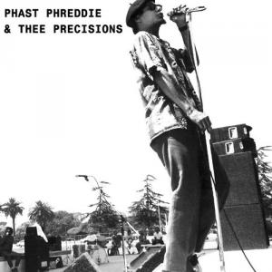 "Phast Phreddie & Thee Precisions - Hungry Freaks...7"" [SpaceCase"
