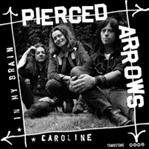 "Pierced Arrows - In My Brain / Caroline 7"" (Tombstone)"