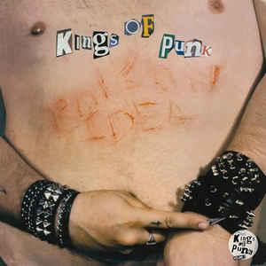 Poison Idea - Kings of Punk + bonus 2lp (TKO) - Click Image to Close