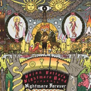 Nolan Potter's Nightmare Band - Nightmare Forever lp (CastleFace