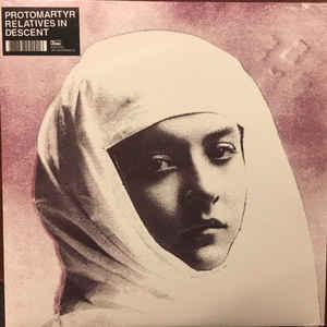 Protomartyr - Relatives In Descent lp (Domino)
