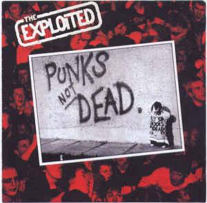 The Exploited - Punks Not Dead lp (Radiation Reissues)