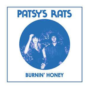 "Patsy's Rats - Burnin' Honey 7"" (Dig!)"