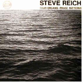 Steve Reich - Four Organs / Phase Patterns LP (Superior Viaduct)
