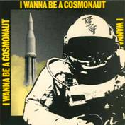 "Riff Raff - I Wanna Be a Cosmonaut 7"" (Paramecium)"