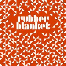 "Rubber Blanket 7"" (Spacecase Records)"