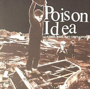 Poison Idea - Latest Will and Testament lp [TKO]