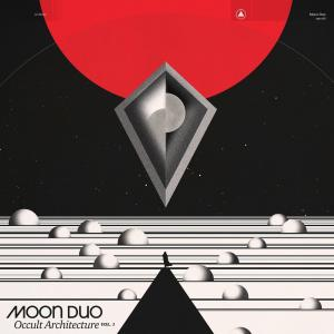 Moon Duo - Occult Architecture Vol. 1 lp (Sacred Bones)