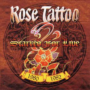 Rose Tattoo - Scarred For Live lp (Cleopatra)