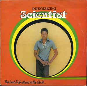 Scientist - Best Dub Album in the World lp (Superior Viaduct)