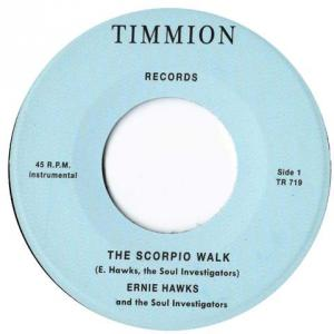 "Ernie Hawks - The Scorpio Walk 7"" (Timmion)"