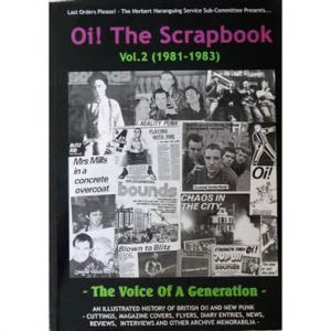 Oi! The Scrapbook Vol. 2 (1981-1983) [New Rose Publishing]