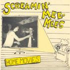 "Screamin' Mee-Mees - Home Movies 7"" (Bag of Hammers)"
