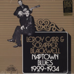 Leroy Carr & Scrapper Blackwell - Naptown Blues lp (Yazoo)