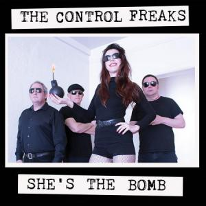 The Control Freaks - She's The Bomb lp [Slovenly]