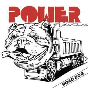 "Power - Road Dog 7"" (Shipping Steel)"