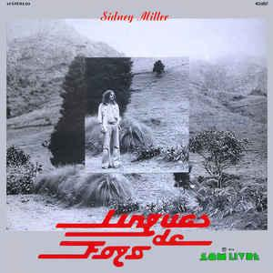 Sidney Miller Lingas de Fogo lp (SOL RE SOL Records)