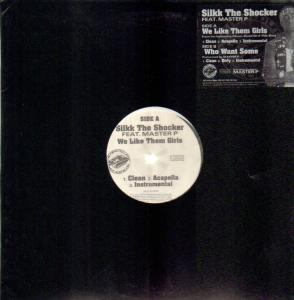 Silkk The Shocker feat. Master P - We Like Them Girls 12""