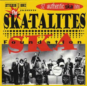 Skatalites - Foundation Ska 2lp (Studio One)