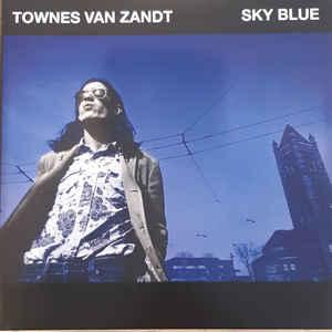 Townes Van Zandt - Sky Blue [Fat Possum]