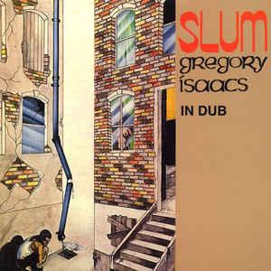 Gregory Isaacs - Slum In Dub lp (Tad's Records)