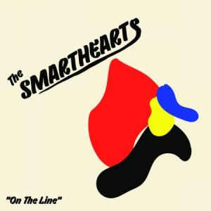 The Smarthearts - On The Line lp (Wilsuns RC)