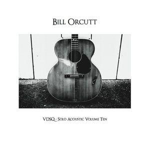 Bill Orcutt - VDSQ Solo Acoustic Volume Ten lp (Vin Du)