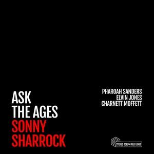 Sonny Sharrock - Ask The Ages LP [Hive Mind]