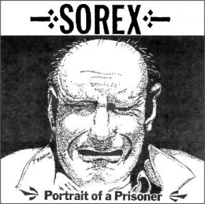 Sorex - Portrait of A Prisoner lp [Radio Raheem]
