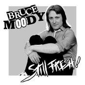 "Bruce Moody - Still Fresh! 7"" (Meanbean)"