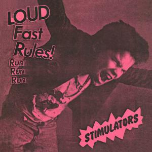 "Stimulators - Loud Fast Rules 7"" (Frontier) - Click Image to Close"