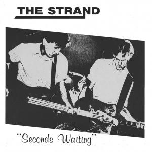 The Strand - Seconds Waiting lp (Dig! Records)