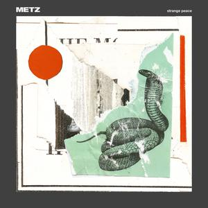 Metz - Strange Peace lp (Sub Pop)