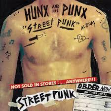 Hunx And His Punx - Street Punk lp (Hardly Art)