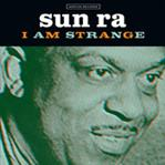 "Sun Ra - I Am Strange 7"" (Norton)"