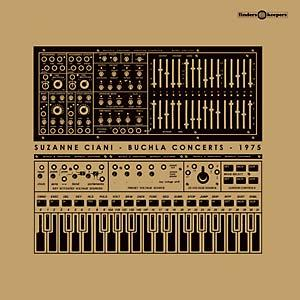 Suzanne Ciani - Buchla Concerts 1975 lp (finders keepers)