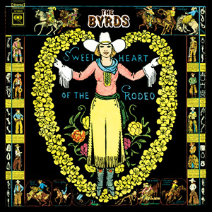 Byrds - Sweetheart of the Radio lp (Sundazed)