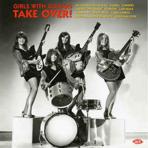 Girls With Guitars Take Over! lp (Ace)